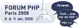 Forum PHP 2008 - YES ! :)